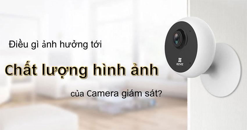 chat-luong-hinh-anh-camera-quan-sat-bi-anh-huong-boi-nhung-yeu-to-nao-2