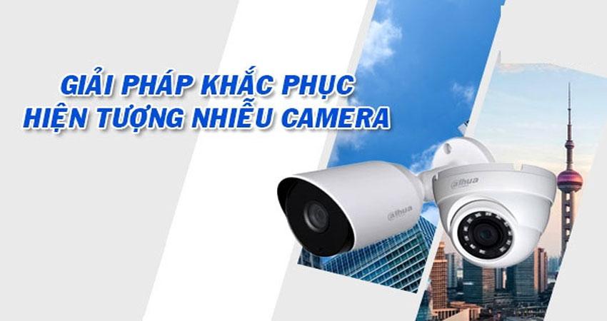 xu-ly-hien-tuong-nhieu-hinh-cua-camera-quan-sat-1